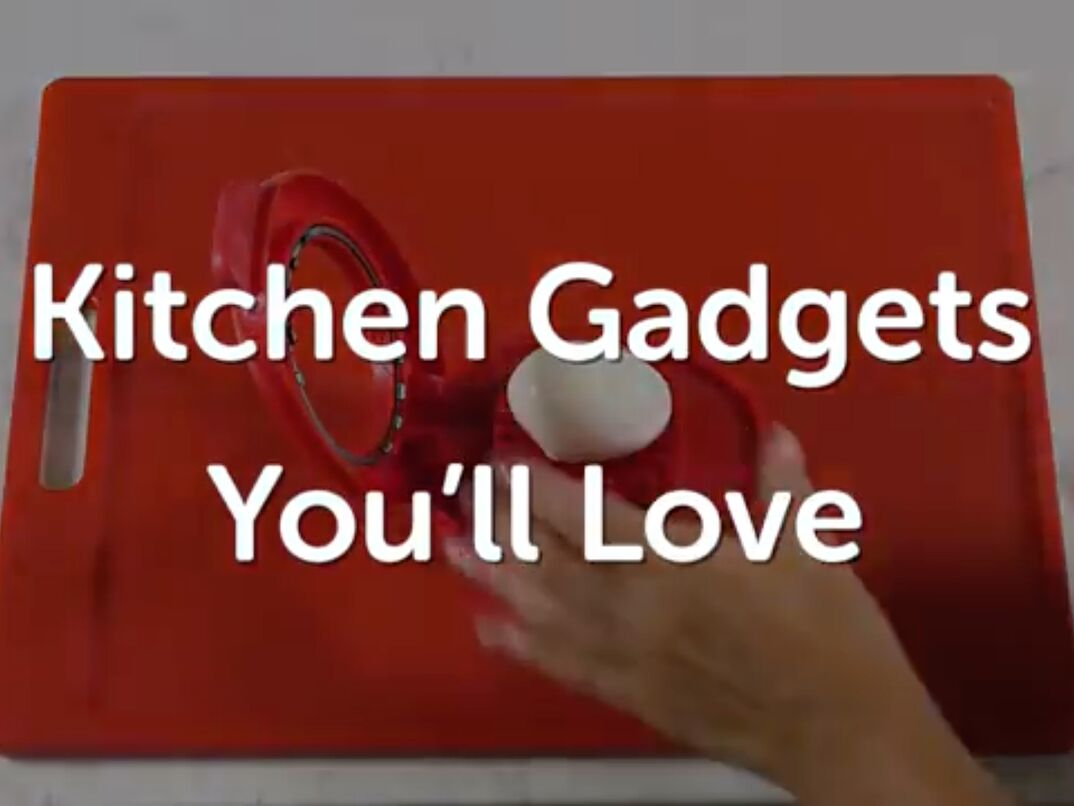 Kitchen gadgets you ll love